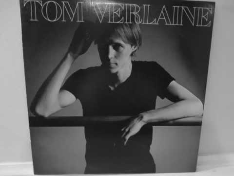 Tom Verlaine - Last Night