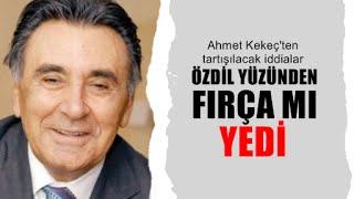 Ahmet Kekeç : Aydın Doğan'ı kim ağlattı?