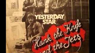 Watch Hank The Knife  The Jets Yesterday Star video