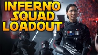 THE INFERNO SQUAD LOADOUT - Star Wars Battlefront (You Choose My Loadout)