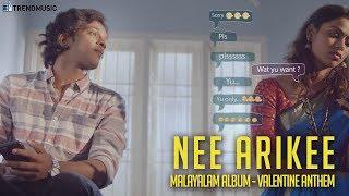 Nee Arikee | Malayalam Album | Valentine Anthem | Santhan Anebajagane | TrendMusic