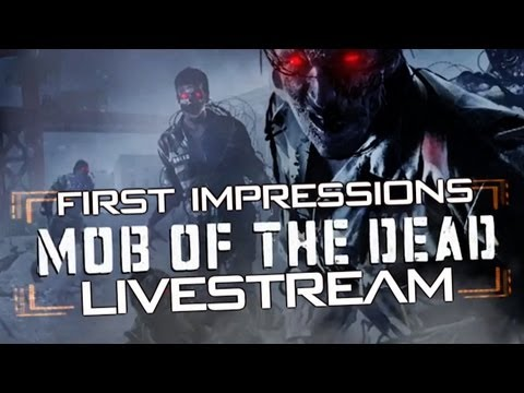 &quot;LIVESTREAM&quot; BO2 Uprising: Mob Of The Dead | First Impressions (Face Cam)