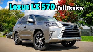 2019 Lexus LX 570: FULL REVIEW | $100K Extreme Luxury On or Off-Road!
