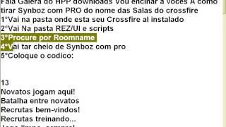 Como tirar Synboz com pro do nome das salas crossfire