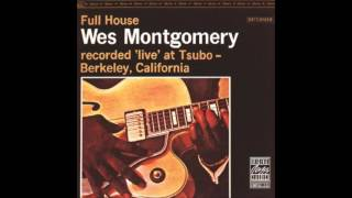 Wes Montgomery - Full House 1962 (full album)