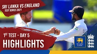 Day 5 Highlights | Sri Lanka v England 2021 | 1st Test at Galle