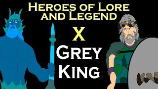 Heroes of Lore and Legend: Part X - Grey King (ASOIAF)