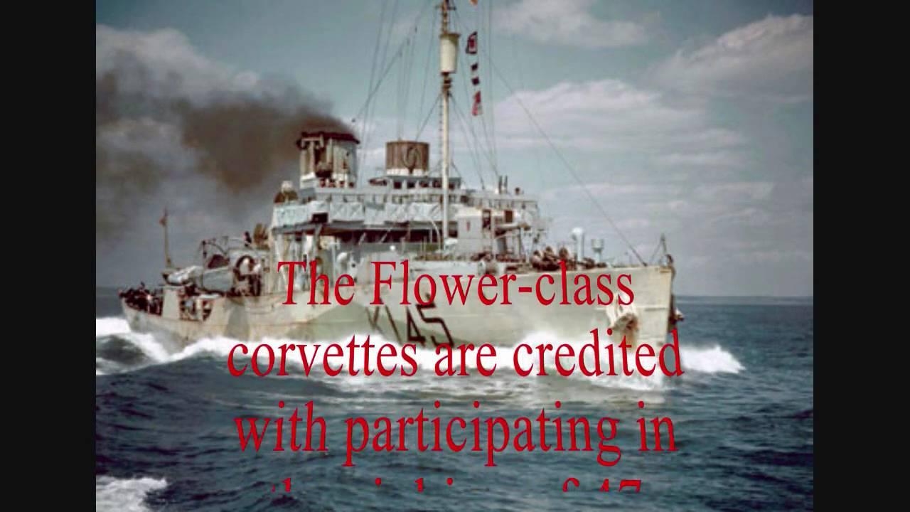 Battle of The Atlantic(part 1) The flower class Corvettes - YouTube