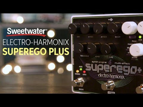 Electro-Harmonix Superego Plus Overview