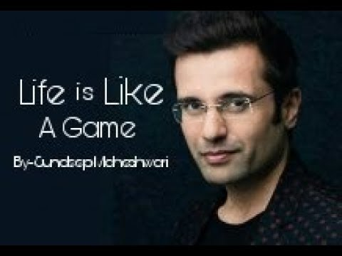 Life Is Like A Game Motivation Video By Sundeep Maheshwari