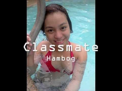 Classmate - Hambog Lyrics (free Download) video