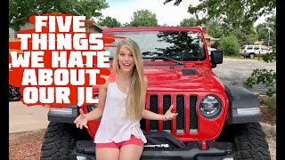 Five Things We HATE About Our 2018 Jeep Wrangler JLU Rubicon