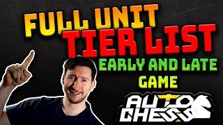 AUTO CHESS MOBILE - Unit Tier List for BOTH EARLY and LATE GAME [Updated for June 2019]