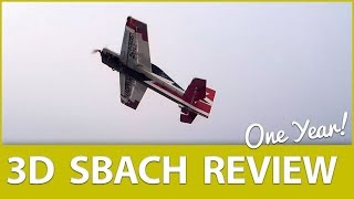 """Flying 3D Badly"" - SBACH 3D One Year Review"