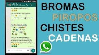 Como Enviar Bromas, Piropos, Chistes Por WhatsApp