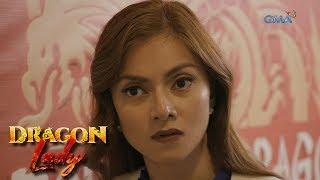 Dragon Lady: Kabahan ka na, Vera! | Episode 68