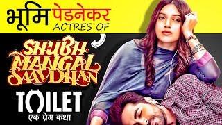 Shubhl Savdhan & Toilet Movie Actress Bhumi Pednekar Biography In Hindi   Life Story