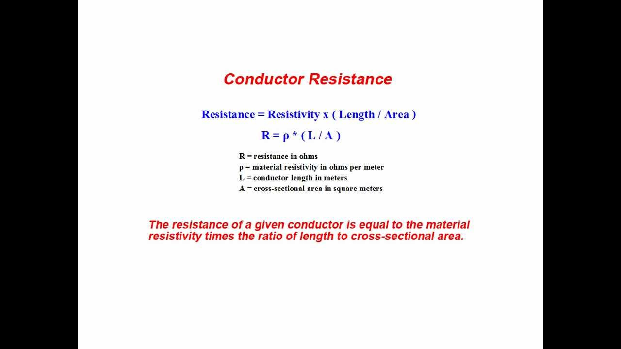 relationship of conductor size and length to resistance