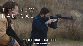 The New Radical (2017) | Official Trailer HD