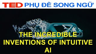 Những phát minh đáng kinh ngạc của AI trực quan | Maurice Conti | TED Talks Vietsub Song Ngữ