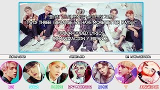 "BTS (방탄소년단) ""Two! Three! Because We Have More Better Days"" [COLOR CODED] [ROM