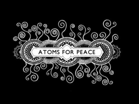 Atoms For Peace - What The Eyeballs Did