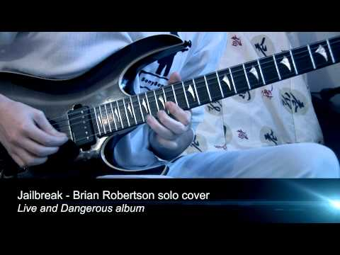 Thin Lizzy - Jailbreak solo cover - Brian Robertson