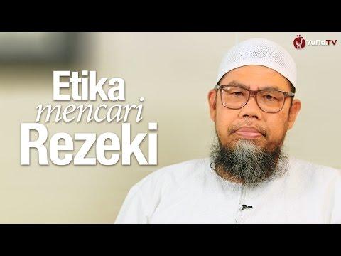 Ceramah Singkat: Etika Mencari Rezeki - Ustadz Zainal Abidin Bin Syamsudin, Lc.
