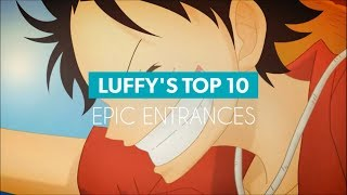 LUFFY'S TOP 10 EPIC ENTRANCES - One Piece HD