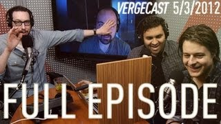 The Vergecast - May 3, 2012