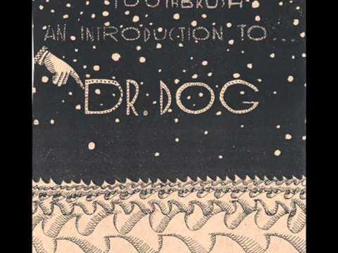 Dr Dog - Adeline