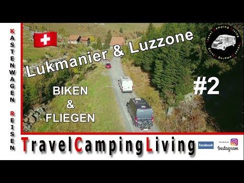 #2 Lukmanier & Luzzone / Freistehen, Biken und Fliegen / Im Globecar Campscout B unterwegs