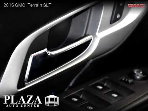 2016 GMC Terrain - PLAZA AUTO CENTER INC