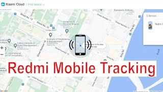 redmi mobile phone tracker or track location xiaomi mobile phone   how to track stolen phone ?