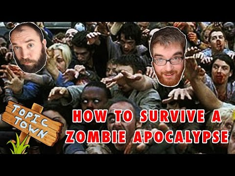 How to Survive a Zombie Apocalypse - Topic Town