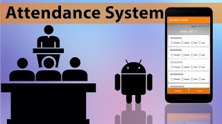 Android Attendance System