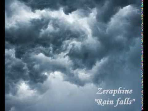 Zeraphine - Rain Falls