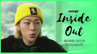 INSIDE OUT: Zico On Potential Past, Present, Future Soulmates | Soompi