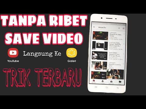Cara Menyimpan Video Youtube Ke Gallery Di Android Tanpa Ribet!!!