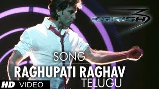 download lagu Raghupathy Raghava Song Krrish 3   Telugu - gratis