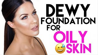 DEWY FOUNDATION FOR OILY SKIN!! | LONG WEARING & SHINE FREE!!