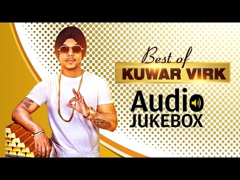 Kuwar Virk Full Songs | Audio Jukebox | Latest Punjabi Songs 2016 | T-Series Apna Punjab