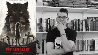 Pet Sematary Movie Review | *SPOILER ALERT