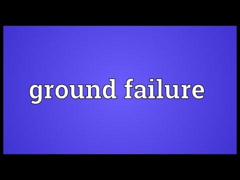 Header of Ground Failure