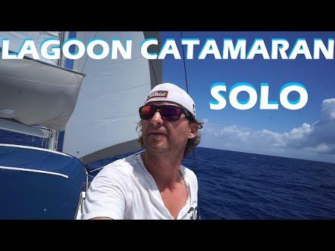 LAGOON CATAMARAN SOLO SAILING- Vlog 37