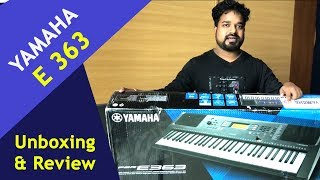 Yamaha E 363 Keyboard - Unboxing & Review || Musical Guruji