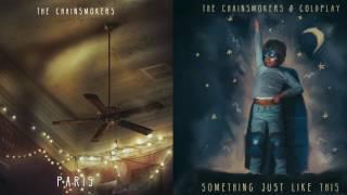The Chainsmokers - Something Just Like This X Paris(Krasofsky Mashup)