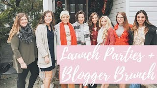 LAUNCH PARTIES + BLOGGER BRUNCH | THE BLOG VLOG: EP 2