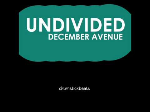 Undivided - December Avenue