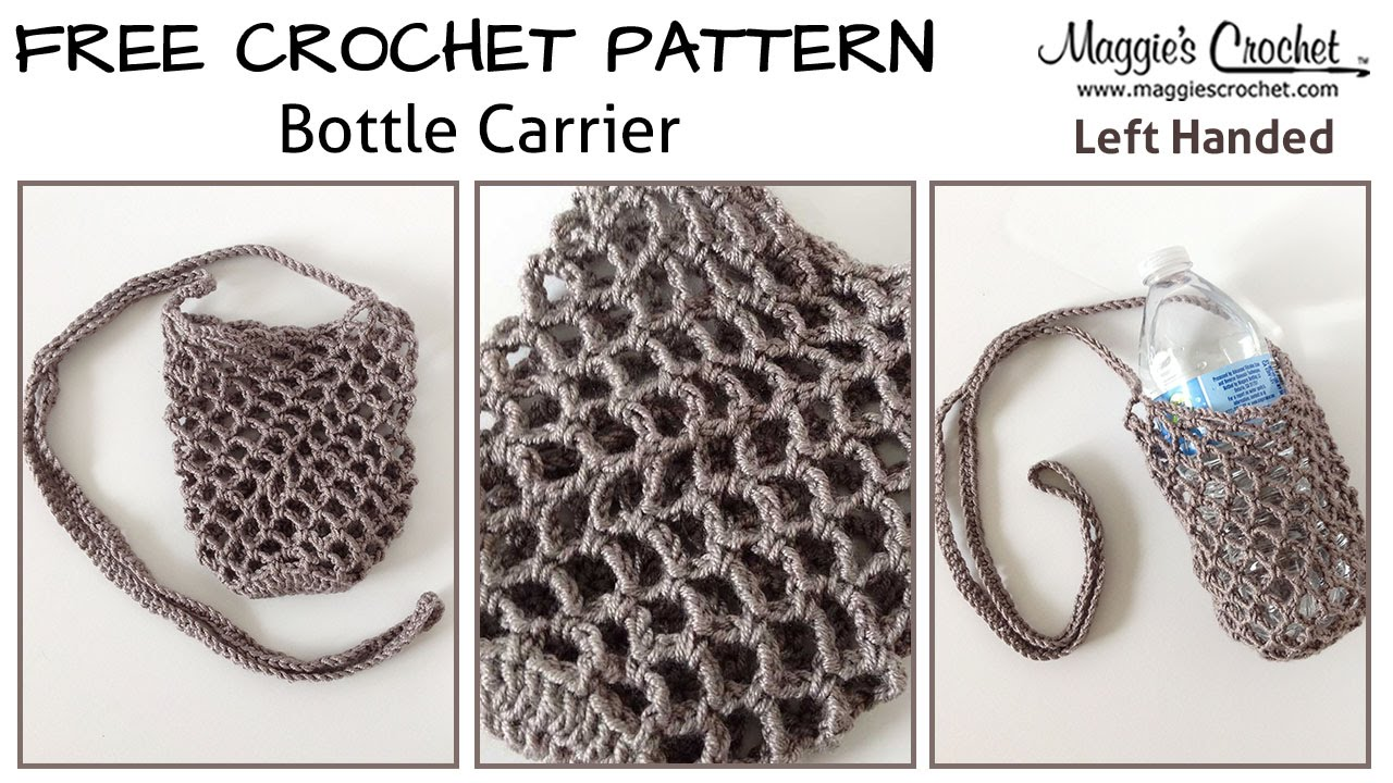 Crocheting Left Handed : Bottle Carrier Free Crochet Pattern - Left Handed - YouTube